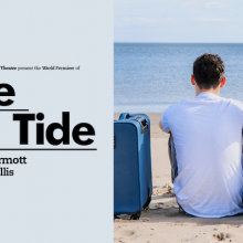 Win two tickets to Time and Tide at Park Theatre