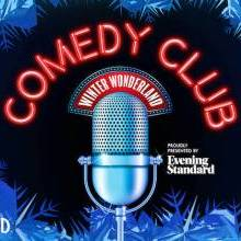 Win a Pair of Tickets to Hyde Park Winter Wonderland's Comedy Club