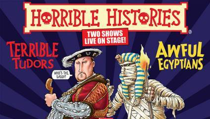 Horrible Histories: Terrible Tudors & Awful Egyptians at the Palace Theatre, Manchester