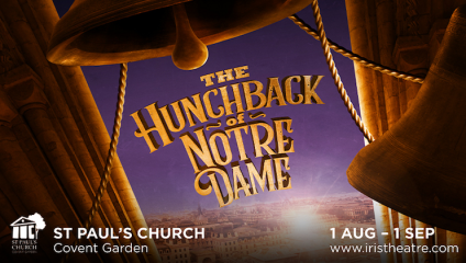 Iris Theatre's Hunchback of Notre Dame at St Paul's Church
